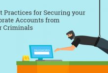 5 Best Practices for Securing your Corporate Accounts from Cyber Criminals
